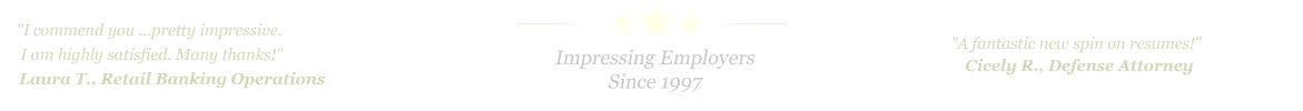 Pearland Resume Service... IMPRESSING EMPLOYERS SINCE 1997!